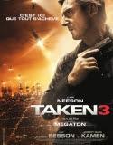 film Taken 3 en streaming vf