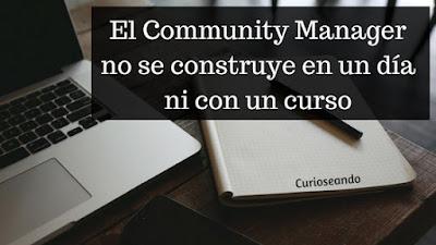 community-manager-no-se-construye-en-un-dia-ni-con-un-curso