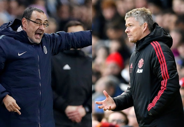Chelsea Maurizio Sarri and Manchester United Ole Gunnar Solskjaer