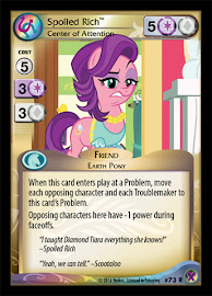 My Little Pony Spoiled Rich, Center of Attention Marks in Time CCG Card