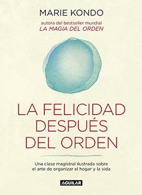 LIBRO - La Felicidad Después Del Orden Marie Kondo (6 octubre 2016) Edición papel, & digital ebook kindle AUTOAYUDA | Comprar en Amazon España