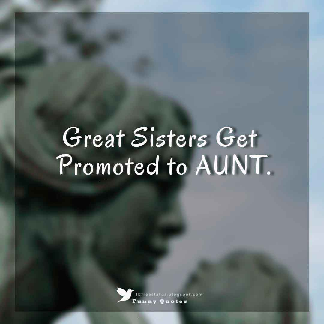 Great Sisters Get Promoted to AUNT.