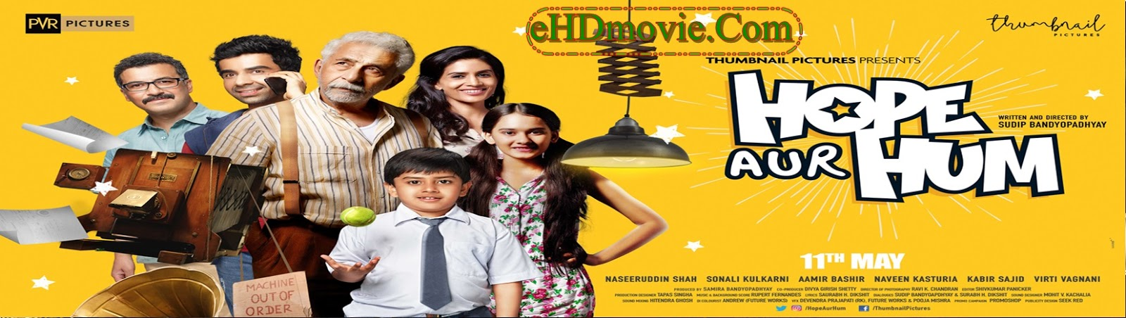 Hope Aur Hum 2018 Full Movie Hindi 720p - HEVC - 480p ORG HDRip 400MB - 300MB - 750MB ESubs Free Download