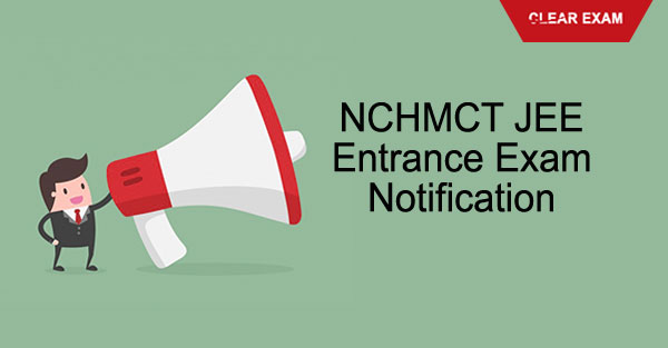 NCHMCT JEE  entrance exam notification