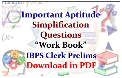 """List of Important Aptitude Simplification Questions """"Work"""