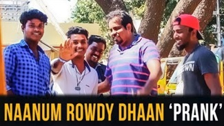 Naanum Rowdy Dhaan – Prank | Madras Central