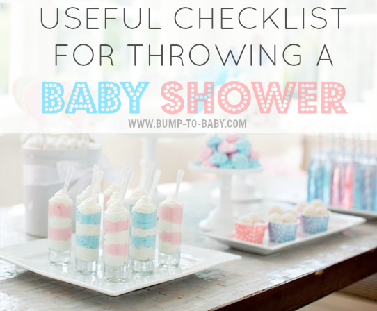 Throwing A Baby Shower HereS A Useful Checklist  Bump To Baby