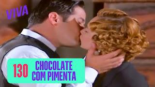 Chocolate Com Pimenta No VIVA!  Capítulo 130 – Sassaricando Capítulo 9