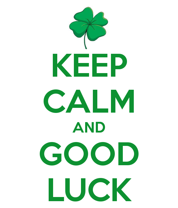 keep calm and good luck - Good Luck Quotes