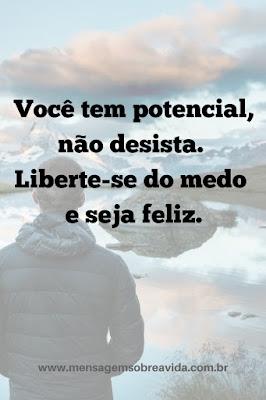 Você tem potencial, não desista