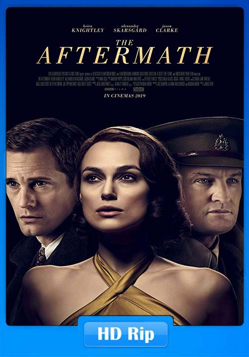 The Aftermath 2019 720p WEB-DL x264 | 480p 300MB | 100MB HEVC