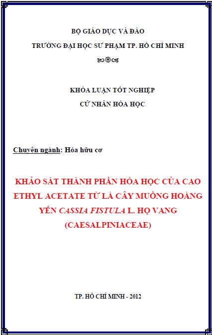 Khảo sát thành phần hoá học và cao ethyl acetate từ lá Muồng hoàng yến Cassia fistula L. họ Vang (Caesalpiniaceae)