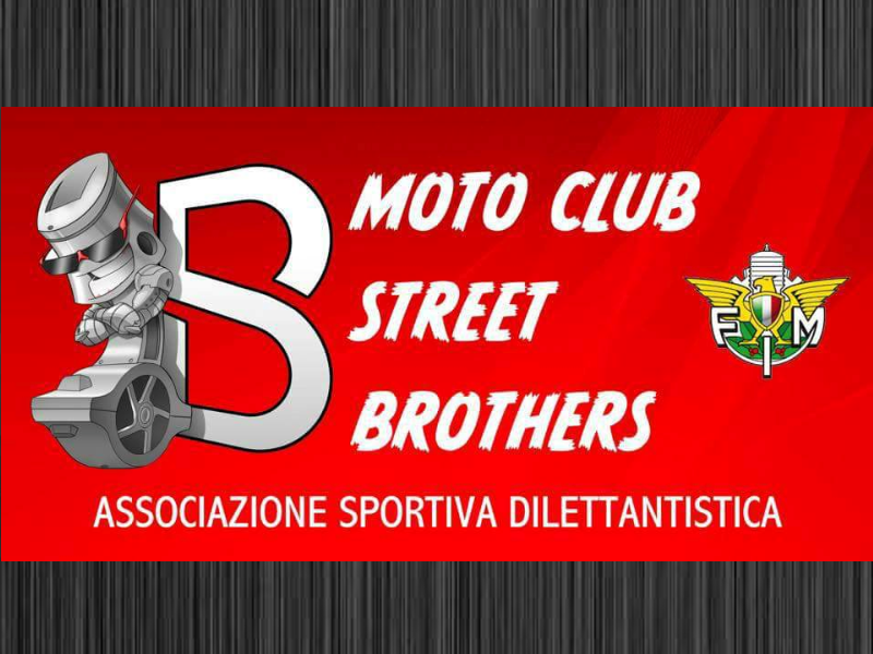 Collaboriamo con Moto Club Street Brothers