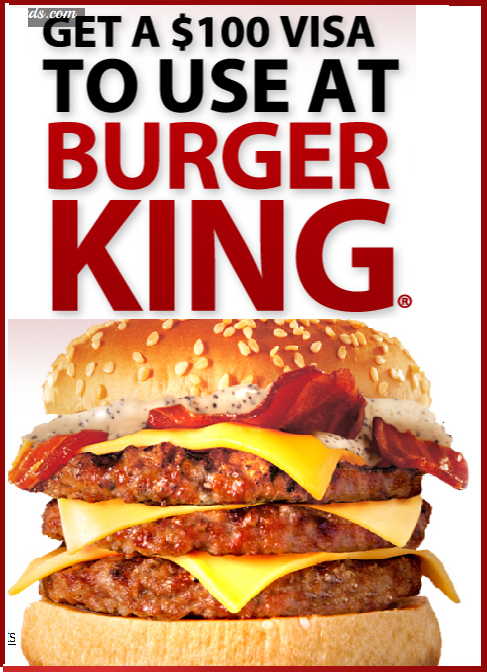 Instant Win Sweepstakes Not Require: Get A $ 100 Visa To Use At Burger King