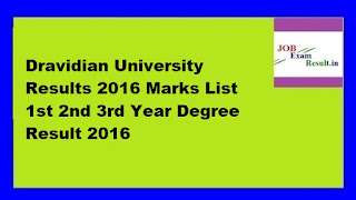 Dravidian University Results 2016 Marks List 1st 2nd 3rd Year Degree Result 2016