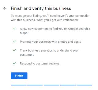 Setelah semua langkah diikuti, maka akan muncul tampilan Finish seperti gambar dibawah ini. itu artinya data-data akun google bisnis anda telah selesai dibuat dan dilengkapi. Tinggal memverifikasinya saja lagi dengan klik Next.