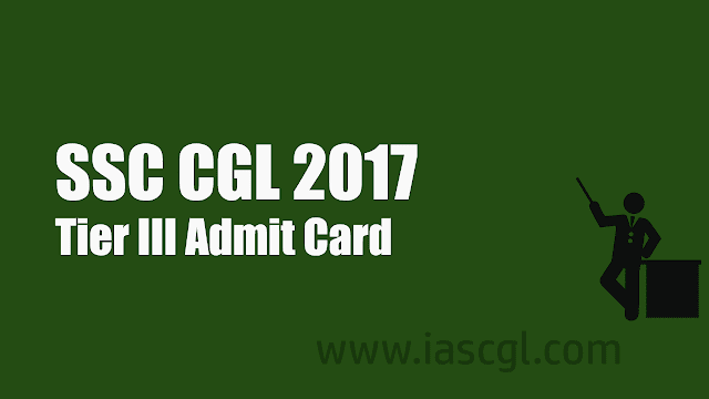 ssc cgl tier 3 admit card