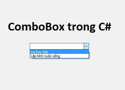 Bài 08] - ComboBox trong C# | IceTea Việt | Lập trình cuộc sống