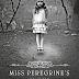 Livre : Miss Peregrine et les Enfants particuliers