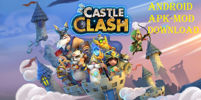 Download Castle Clash Apk Mod Game