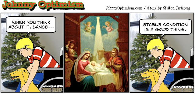 johnny optimism, medical, humor, sick, jokes, boy, wheelchair, doctors, hospital, stilton jarlsberg, stable condition, manger, christmas