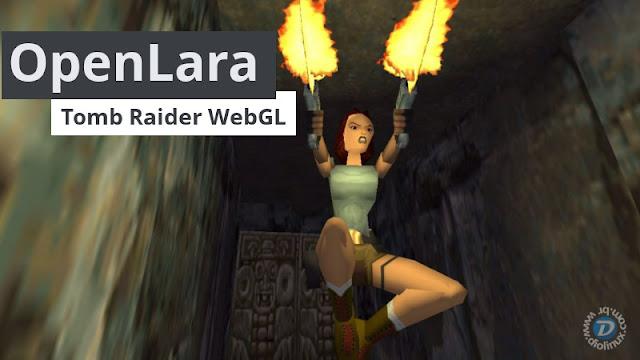 OpenLara - Tomb Raider WebGL