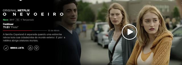 Assistir Série O Nevoeiro na Netflix !