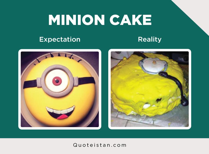 Expectation Vs Reality: MINION CAKE