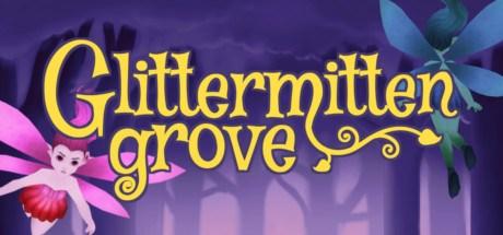 Glittermitten Grove v1.1