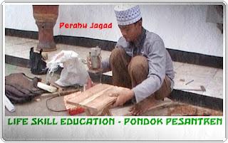 Life Skill Education - Pondok Pesantren
