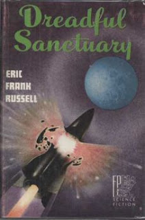 Cover of novel Dreadful Sanctuary by Eric Frank Russell. Shows a moon rocket exploding as it approaches moon.
