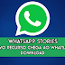 WhatsApp ganha recurso 'stories' do Snapchat e do Instagram