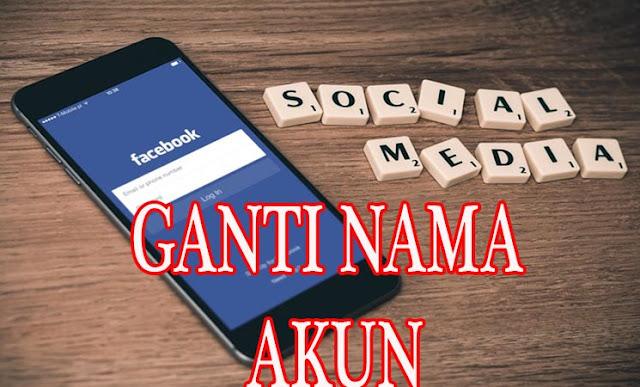 Cara Mengubah Nama Akun (Pengguna) di Facebook