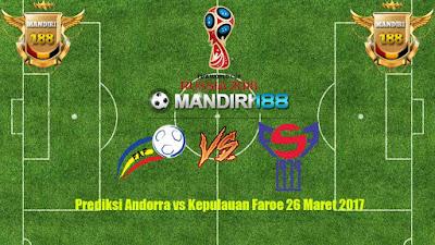 AGEN BOLA - Prediksi Andorra vs Kepulauan Faroe 26 Maret 2017