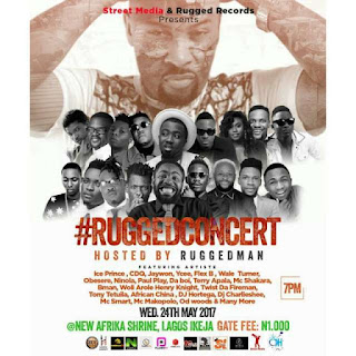 Ice Prince, Ycee, Niniola, Obesere, African China, Others Set To Perform At The #RuggedConcert on May 24