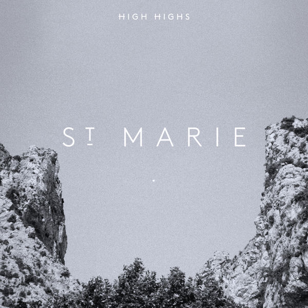 High Highs - St. Marie - Single  Cover