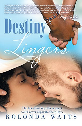 Destiny Lingers by Rolonda Watts