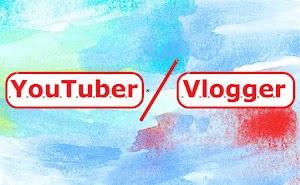 Apa bedanya Youtuber dan Vlogger