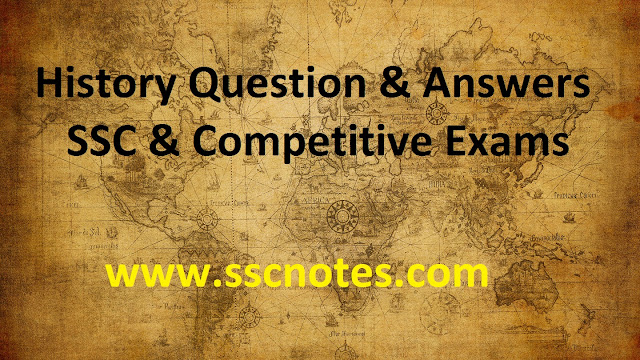 One Liner Top History Question and Answers SSC & Competitive Exams -1