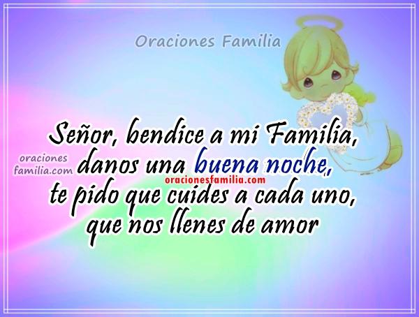 Oración bonita cristiana de la familia para dormir en la noche, buenas noches Señor, Dios danos un buen sueño como familia, frases por Mery Bracho.