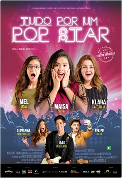 Tudo por um Pop Star Filme Torrent – WEB-DL 720p e 1080p Nacional Download