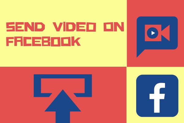 Send Video On Facebook