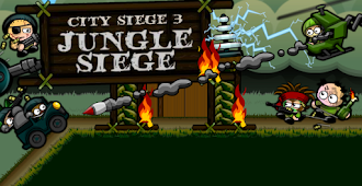 City Siege 3 : JUNGLE SIEGE