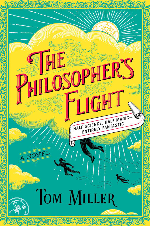 The qwillery interview with tom miller author of the philosophers a thrilling debut from er doctor turned novelist tom miller the philosophers flight is an epic historical fantasy set in a world war i era america where fandeluxe Image collections