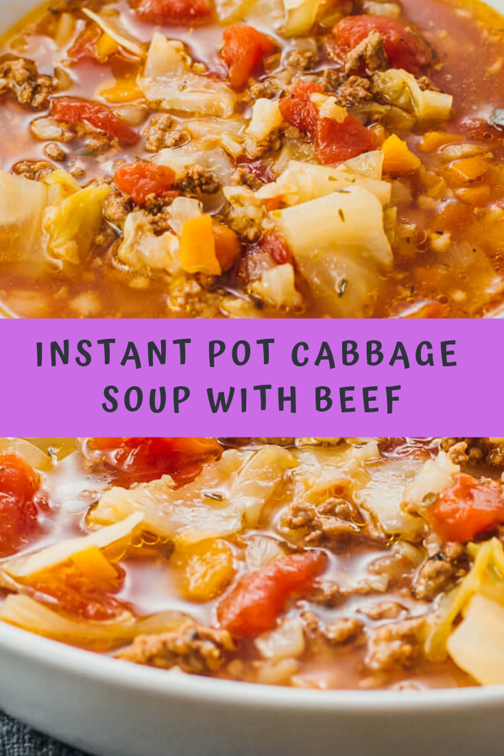 INSTANT POT CABBAGE SOUP WITH BEEF RECIPE