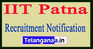 Indian Institute of Technology IIT Patna Recruitment Notification 2017