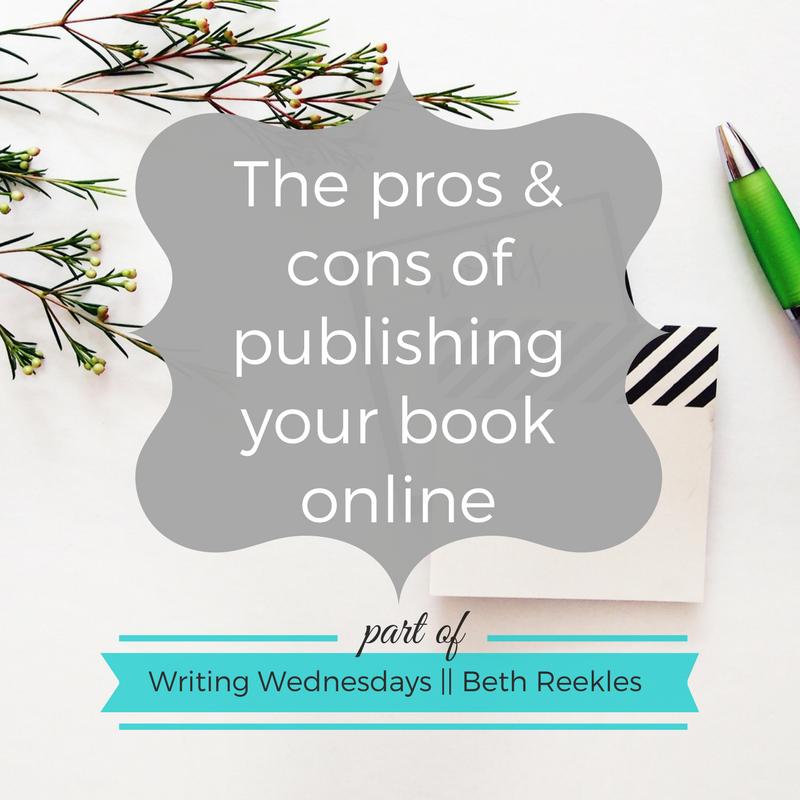 Are you wondering whether to publish your book online or not? In this post, I share some of the main pros and cons.