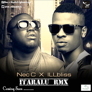 Nec C to Collaborate with illbliss (oga boss)