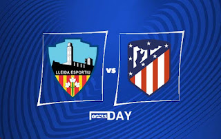 Lleida vs Atletico Madrid – Highlights