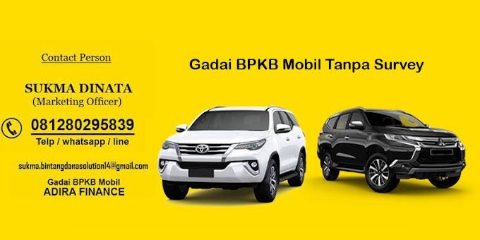 Gadai BPKB Mobil Tanpa Survey